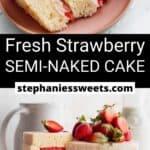 Pinterest pin for Strawberry Semi-Naked Cake
