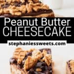 Pinterest pin for Peanut Butter Cheesecake