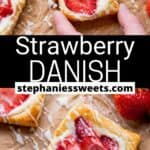 Pinterest pin for Strawberry Danish