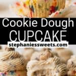 Pinterest pin for Cookie Dough Cupcakes