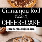 Pinterest pin for cinnamon roll cheesecake.